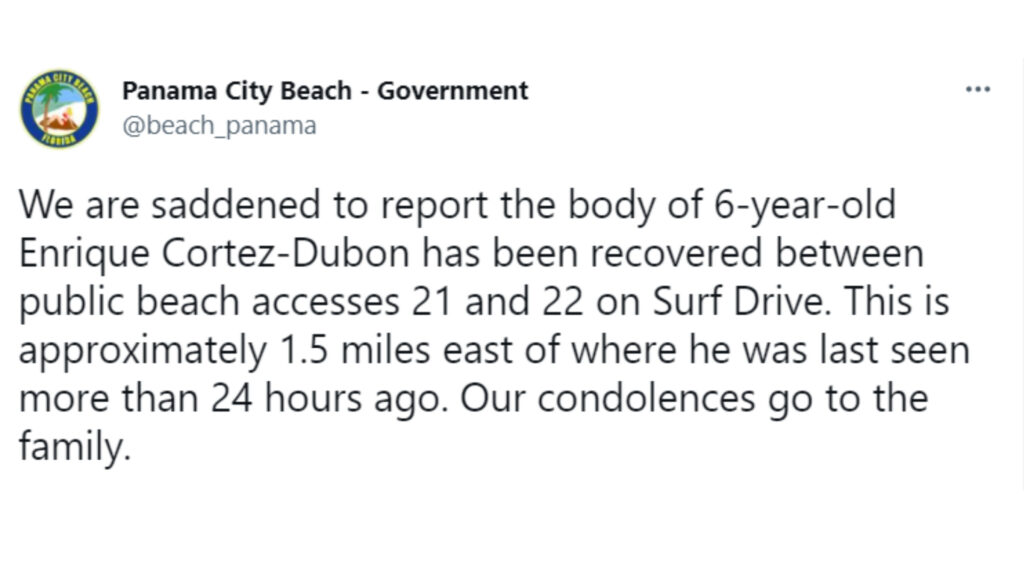 Panama City Beach confirmed that 6-year-old Enrique Cortez-Dubon was found dead on a Florida beach, 1.5 miles from where he was last seen a day before.